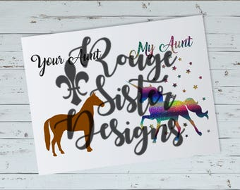 Your Aunt, My Aunt - Horse and Unicorn SVG PNG Designs