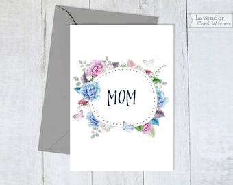 Digital Mom card Mothers day card Mom gifts Mom birthday card Gift for mom ideas Mothers day card floral Printable cards Mom from daughter