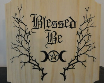 Blessed Be Sign | Wicca | Wiccan | Pagan | Witchcraft