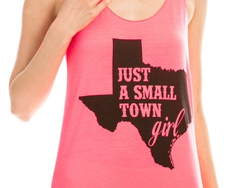 Just a Small town girl Tank Top