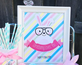 """Somebunny Loves You Easter Bunny with Glasses 8x10"""" Party Sign. Easter Sign.  *DIGITAL DOWNLOAD*"""
