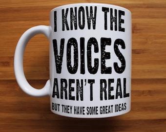 Hear voices mug, coffee mug, gift for men, gift for women, ceramic mug, funny mug, mugs with sayings, valentines gift, personalised gift