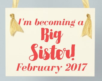 "Big Sister Sign ""I'm Becoming A Big Sister"" Due Date Month 