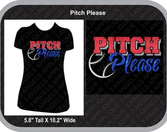 Pitch Please Baseball or Softball Glitter vinyl shirt