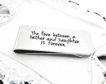 Custom Money Clip - Stamped Money Clip - Love Between Father and Daughter gift