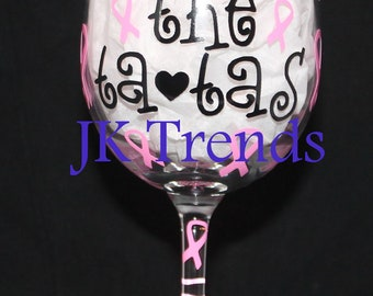 "Custom ""Save the Tatas"" Wine Glass - Charity - Survivor - Breast Cancer - Event - Gift - Birthday - Party"
