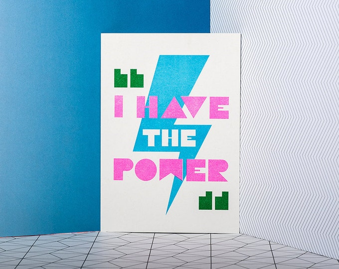 I have the power - Mini print of positivity - Typographic Risograph print