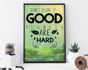 Good Planets Digital Wallart Printable