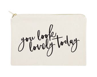 You Look Lovely Today Cotton Canvas Cosmetic Bag, Toiletry Bag and Travel Makeup Pouch - Bridesmaid Gift, Wedding, Gifts for Her, Christmas