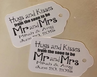 Hugs and Kisses from the Soon to be Mr and Mrs Personalized Wedding Favor MEDIUM tag choose your amount
