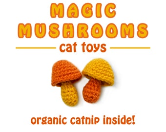 MUSHROOM CAT TOYS / two catnip toys / magic mushrooms / shrooms / organic catnip cat toy / weird cat toys / cat lover gift / meowadys