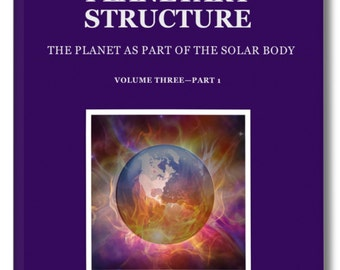 Spiritual Book. PLANETARY STRUCTURE. Information released publicly for the first time. AMAZING Insights into the true structure!