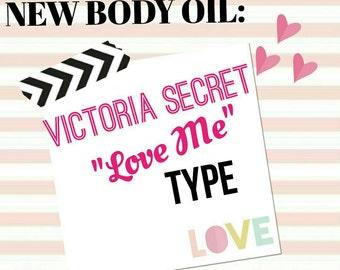 Victoria Secret Love Me Type