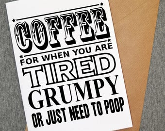 Funny card - funny coffee card - funny greeting card - funny birthday cards - gift idea - personalised birthday cards - personalised cards
