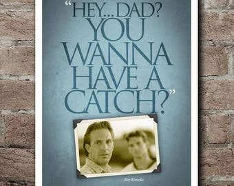 """FIELD Of DREAMS """"Wanna Have A Catch"""" Quote Poster (12""""x18"""") - CUSTOMIZABLE*"""