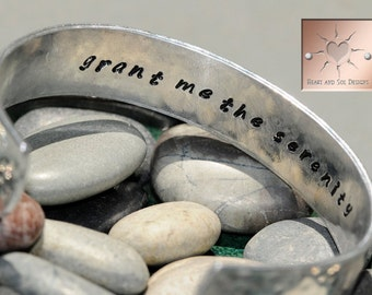 "Hand Stamped Bracelet - Secret Message ""Grant Me The Serenity"" - Custom Aluminum Cuff"