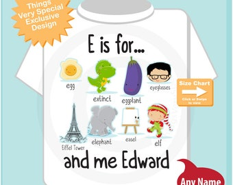 Boy's Personalized E is for Shirt or Onesie Personalized with childs name with everything that starts with E, alphabet learning (09232015k)