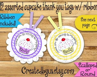 Cupcake Thank you tags Cupcake Birthday Cupcake Party favor tags Custom Gift tags cup cake tags Birthday Party tags Ribbon incld & assembled