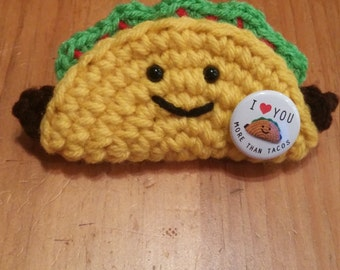I Love You More Than Tacos Crochet Taco Ornament or Keychain with 1 inch pin