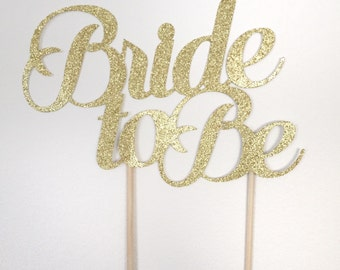 Bride To Be Cake Topper, Bridal Shower Cake Topper, Bachelorette Cake Topper