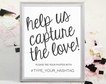 2017 SALE: Wedding Photo Sign,Capture the Love, Instant Download PDF, Instagram Sign,  Hashtag Sign, Printable Wedding Sign, 8x10, 5x7