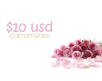 10 usd custom work