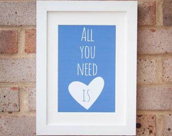 All You Need - Giclée print