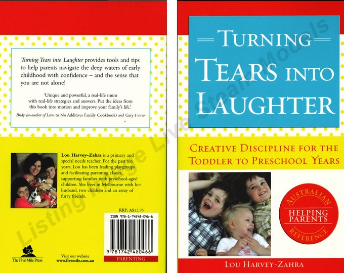 Turning Tears Into Laughter Lou Harvey Zahra Fun & Creative Discipline Preschool Discipline Early Education Learning Child Toddler Parenting