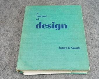 A Manual Of Design C. 1952