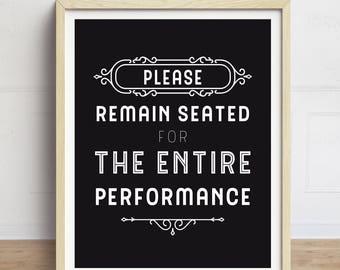 Bathroom Art, Funny Bathroom Sign, Please Remain Seated, Bathroom Quote, Bathroom Typography, Black and White, Bathroom Print
