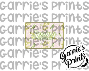 Printable | Quote Card | Spring Is In The Air