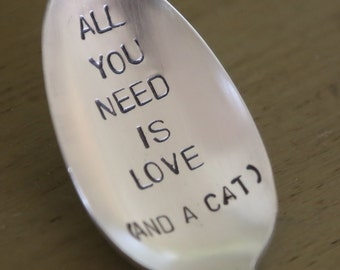 All You Need Is Love   and a cat     recycled silverware vintage silverware hand stamped spoon
