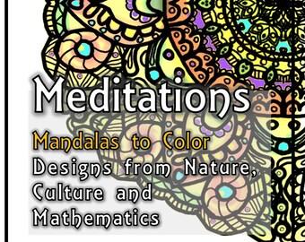 Mandala Coloring Book Printable Download - Meditations on Nature, Geometry, Art, Culture