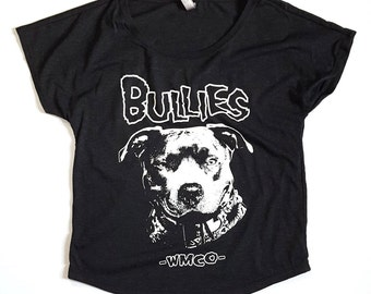 SALE! BULLIES! Women's Slouchy Fit (Shirts for Pitbull Lovers; Inspired by The Misfits Logo; Bully Breeds, Pitbulls, Staffies)