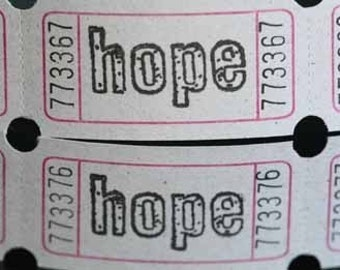 Vintage Style Hand Stamped HOPE Carnival Tickets