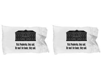 Visit Pemberley Funny Pillow Cases SET OF TWO Gift Couples Pride and Prejudice Jane Austen Darcy Lizzy Pillow Case