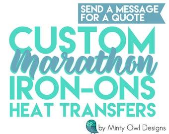 Custom Iron On Decals - Marathon- Race - Jersey Decals - Team Decals - DIY Heat Transfers - Iron On Transfers - School TShirt Iron-Ons