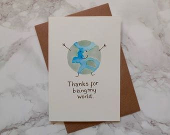 Thanks for being my world, hand painted watercolour valentines day greeting card.