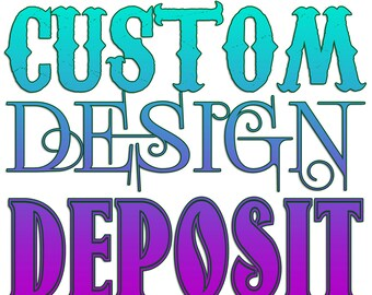 Custom Design Deposit - leggings, dress, steampunk, goth, costume, cosplay, comic con, Halloween, Plus Size, rave, festival, unique, special
