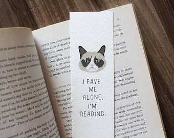 Funny bookmark, Grumpy Cat Bookmark, Leave Me Alone I'm Reading, Cat Lover Bookmark, Funny Cat Bookmark, Cute Bookmark, Gift for Reader