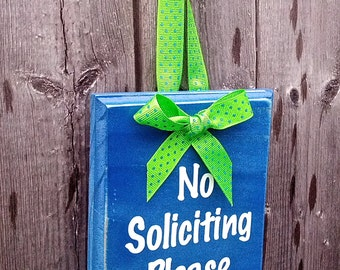Great Gift - No Soliciting wood sign with ribbon Customize for Corporate Gift