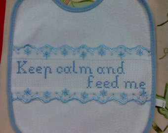 Embroidered Cross Stitch Bib Keep Calm and Feed Me