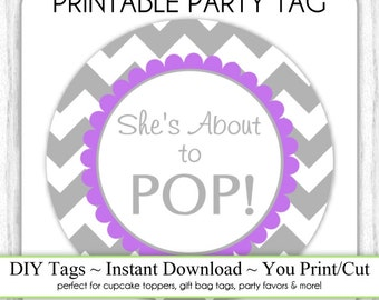 Instant Download - Gray Chevron and Purple She's About to Pop, Baby Shower Printable Party Tag, Cupcake Topper, DIY, You Print, You Cut