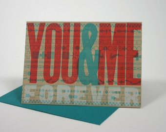 Letterpress Valentine: You & Me Forever