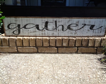 Gather Sign, 41x7.25,Kitchen Signs, Fixer Upper Signs, Custom,Reclaimed Wood Signs,Farmhouse Signs, Rustic Signs, Wall Hangings, Wall Decor,