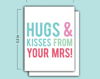 Hugs and Kisses from you Mrs Card