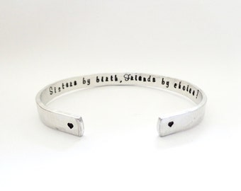Sisters inspirational Gift - Sisters by faith - friends by choice - Hand Stamped Cuff - Customizable