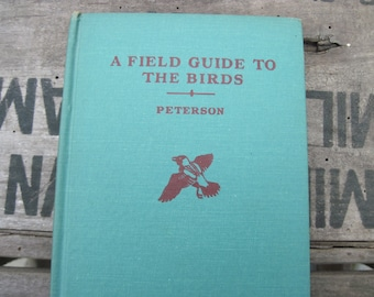 Vintage A Field Guide to the Birds, Roger Tory Peterson, 1963