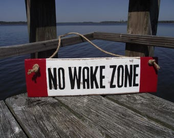 No Wake Zone sign | Hand-painted nautical sign | Rustic wood no wake zone sign | No wake zone outdoor sign | Nautical decor | No wake decor