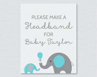 Elephant Baby Shower Headband Station Sign - Printable, Personalized Make a Headband Sign - Please Make a Headband for Baby - Aqua 0024-A